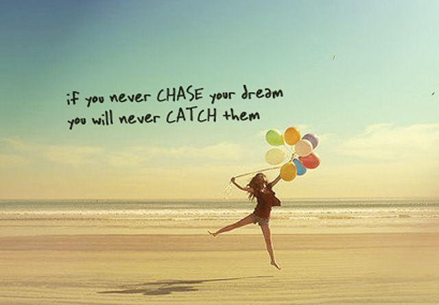 Courage-to-chase-dreams